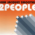 Jean Jaques Smoothie – 2 People (Aint & Fish Remix)