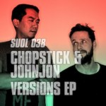 Chopstick & Johnjon – Versions EP