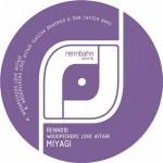 Miyagi – Woodpeckers Love Affair (Sascha Braemer & Dan Caster Remix)