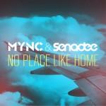 MYNC & Senadee – No Place Like Home