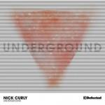 Nick Curly – Underground (Dennis Ferrer Remix)